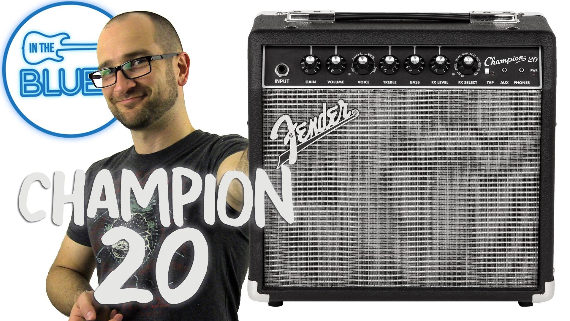 Fender Champion 20 Amplifier Review
