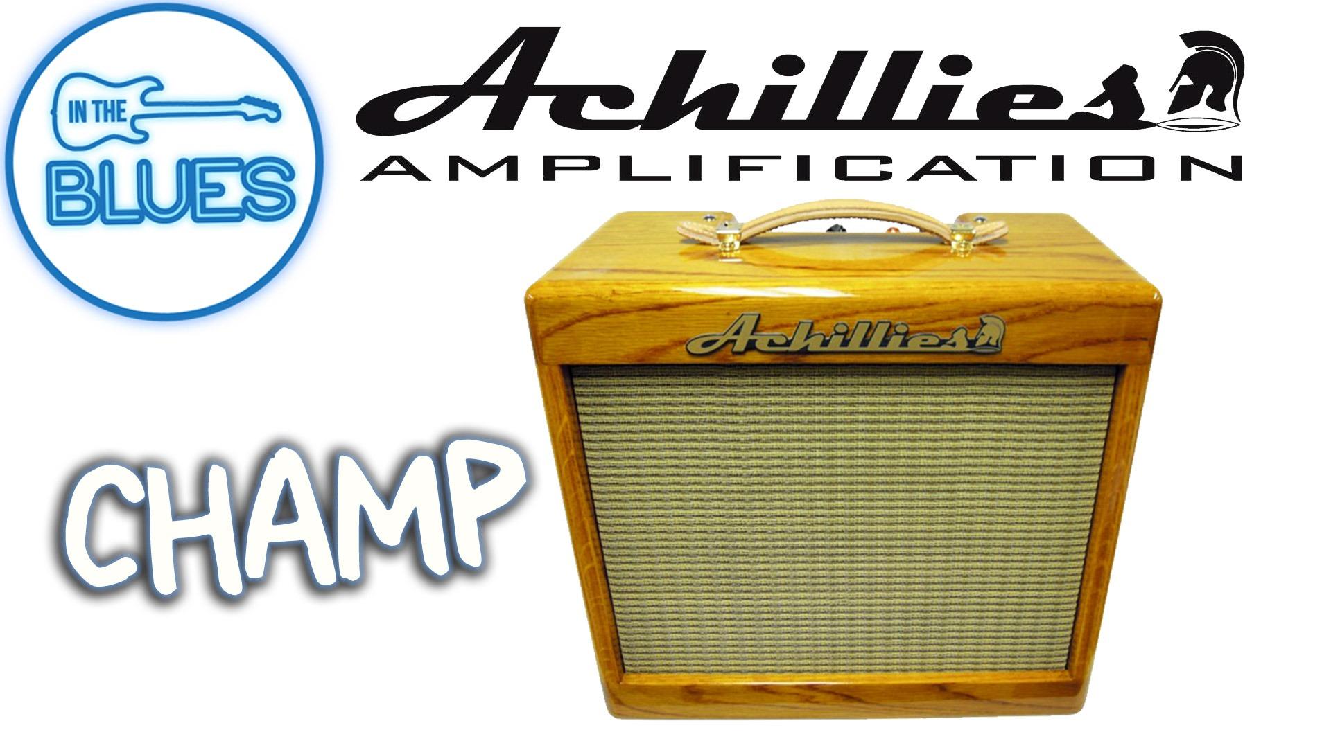 Achillies Champ Amplifier