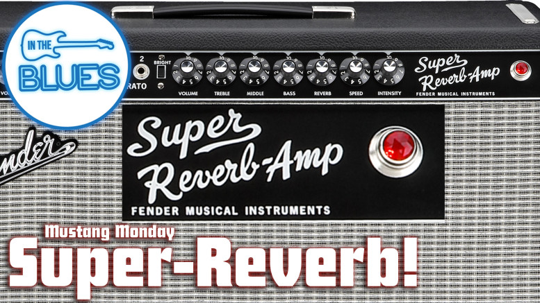 Super-Reverb-Mustang-Monday