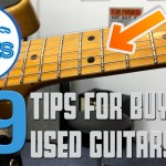 9 Tips When Buying a Used Electric Guitar