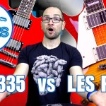 Les Paul vs ES-335 – Do They Sound the Same?