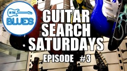 Guitar Search Saturdays - Episode #3