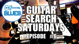 Guitar Search Saturdays - Episode #6